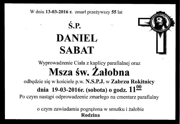 Msza żałobna za dr Daniela Sabata 19.03.2016 o godz. 11 w kościele NSPJ w Zabrzu Rokitnicy